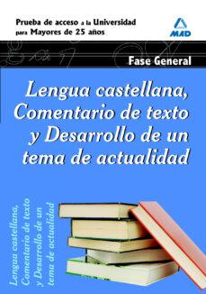 Colorroad.es Lengua Castellana, Comentario De Texto Y Desarrollo De Un Tema De Actualidad. Fase General. Prueba De Acceso A La Universidad Para Mayores De 25 Años Image