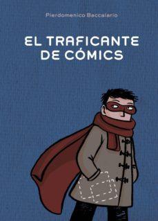 el traficante de comics-pierdomenico baccalario-9788467829389