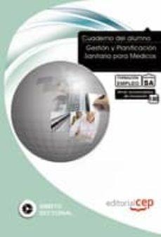 Srazceskychbohemu.cz Cuaderno Del Alumno Gestion Y Planificacion Sanitaria Para Medico S. Formacion Para El Empleo: Cuaderno Del Alumno Image