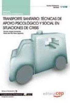 Javiercoterillo.es Manual Transporte Sanitario: Tecnicas De Apoyo Psicologico Y Soci Al En Situaciones De Crisis . Cualificaciones Profesionales Image