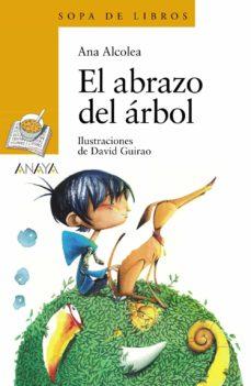 Descargar EL ABRAZO DEL ARBOL gratis pdf - leer online