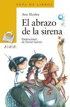 el abrazo de la sirena-ana alcolea-9788469848289