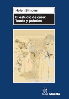 el estudio de caso: teoría y práctica (ebook)-helen simons-9788471126689