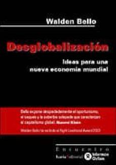 Descargar DESGLOBALIZACION: IDEA PARA UNA NUEVA ECONOMIA MUNDIAL gratis pdf - leer online