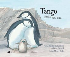 tango iritsita, hiru dira-justin richardson-peter parnell-9788476819289