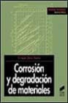 Descargar ebooks uk CORROSION Y DEGRADACION DE MATERIALES