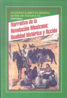 Permacultivo.es Narrativa De La Revolucion Mexicana: Realidad Historica Y Ficcion Image
