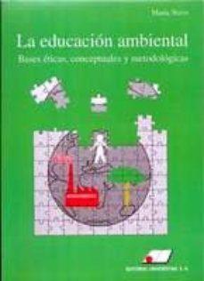 Titantitan.mx La Educacion Ambiental: Bases Eticas, Conceptuales Y Metodologica S Image