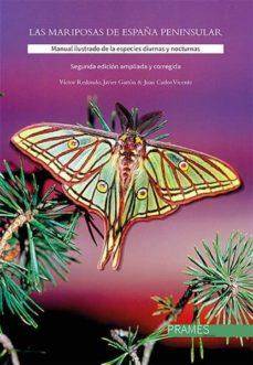 Inciertagloria.es Las Mariposas De La España Peninsular: Manual Ilustrado De Las Especies Diurnas Y Nocturnas (2ª Edicion Ampliada Y Corregida) Image