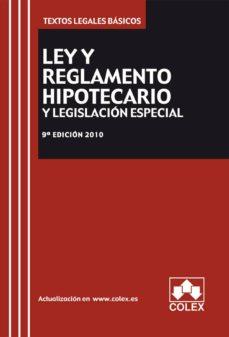 Bressoamisuradi.it Ley Y Reglamento Hipotecario Y Legislacion Mercantil Especial (9ª Ed.) Image