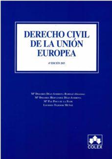 Encuentroelemadrid.es Derecho Civil De La Union Europea (6ª Ed.) Image