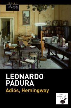 ¿Es legal descargar libros de internet? ADIOS, HEMINGWAY 9788483839089 de LEONARDO PADURA PDB iBook
