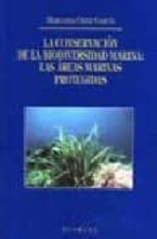la conservacion de la biodiversidad marina-mercedes ortiz garcia-9788484444589