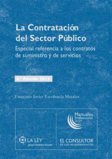 la contratación del sector público (4.ª edición) (ebook)-francisco j. escrihuela morales-9788490200889