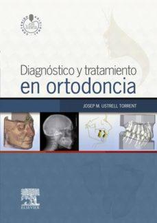 diagnóstico y tratamiento en ortodoncia + studentconsult en español (ebook)-josep maria ustrell torrent-9788490227589