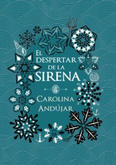 el despertar de la sirena-carolina andujar-9788490439289