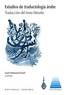 Pdf libros en línea descarga gratuita ESTUDIOS DE TRADUCTOLOGÍA ÁRABE de SAAD MOHAMED SAAD