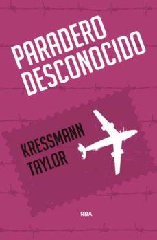 paradero desconocido-katherine kressmann taylor-9788490567289
