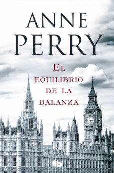 Descargar libros de texto para libros electrónicos gratis EL EQUILIBRIO DE LA BALANZA (DETECTIVE WILLIAM MONK 7) de ANNE PERRY