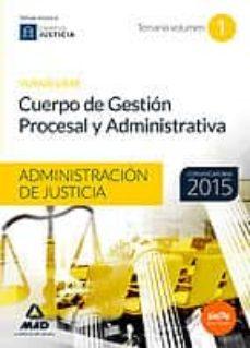 Mrnice.mx Cuerpo De Gestión Procesal Y Administrativa De La Administración De Justicia (Turno Libre). Temario. Volumen 1 Image