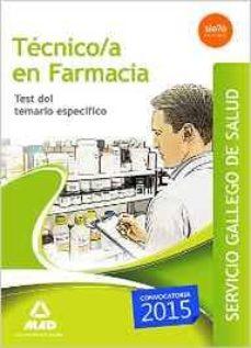tecnico en farmacia del servicio gallego de salud. test del temario especifico-9788490934289