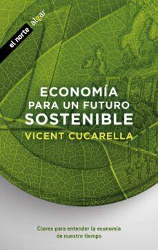 Descargar ECONOMIA PARA UN FUTURO SOSTENIBLE gratis pdf - leer online