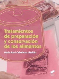Libros descargables gratis para celulares TRATAMIENTOS DE PREPARACIÓN Y CONSERVACIÓN DE LOS ALIMENTOS
