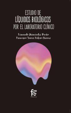 Joomla descargar libros electrónicos gratis ESTUDIO DE LIQUIDOS BIOLOGICOS POR EL LABORATORIO CLINICO  de FERNANDO HERNANDEZ PACHO