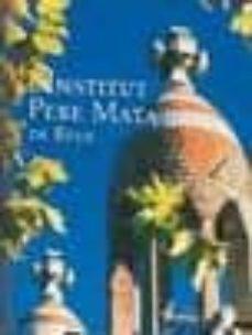 L Institut Pere Mata De Reus Vv Aa Comprar Libro 9788493338589