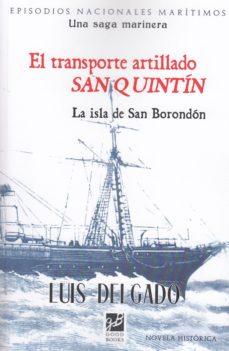 Libros italianos descarga gratuita pdf EL TRANSPORTE ARTILLADO SAN QUINTIN de LUIS DELGADO