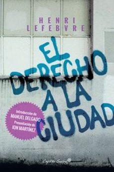 Descargar EL DERECHO A LA CIUDAD gratis pdf - leer online