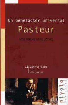 Descargas gratuitas de audiolibros en línea PASTEUR: UN BENEFACTOR UNIVERSAL