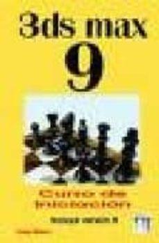 Chapultepecuno.mx 3ds Max 9 : Curso De Iniciacion (Incluye Version 8) Image