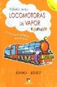 Lofficielhommes.es Historia De Las Locomotoras De Vapor Coloreable, 1900/1927 Image