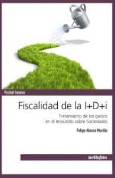 Mrnice.mx Fiscalidad De La I+d+i: Tratamiento De Los Gastos En El Impuesto Sobre Sociedades Image
