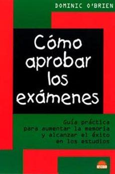 Viamistica.es Como Aprobar Los Examenes: Guia Practica Para Aumentar La Memoria Y Alcanzar El Exito En Los Estudios Image