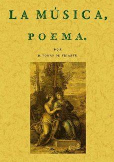 Descargar libros electrónicos gratis en griego LA MUSICA. POEMA (ED. FACSIMIL) de TOMAS DE IRIARTE 9788497613989