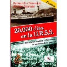Eldeportedealbacete.es 20000 Dias En La Urss: Recuerdos, Descubrimientos Y Reflexiones D E Un Niño De La Guerra (2ª Ed.) Image