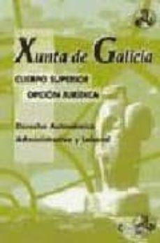 Inmaswan.es Cuerpo Superior Opcion Juridica Xunta De Galicia. Derecho Autonom Ico, Administrativo Y Laboral Image