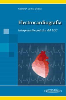 Descargas de libros electrónicos gratis de pda ELECTROCARDIOGRAFIA: INTERPRETACION PRACTICA DEL ECG