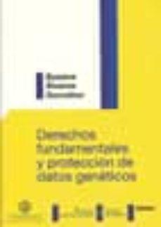 derechos fundamentales y proteccion de datos geneticos-susana alvarez gonzalez-9788498490589