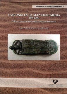 Premioinnovacionsanitaria.es Vasconia En La Alta Edad Media 450-1000: Poderes Y Comunidades Ru Rales En Enorte Peninsular Image
