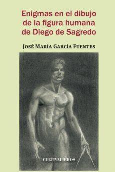 Viamistica.es Enigmas En El Dibujo De La Figura Humana De Diego De Sagredo Image