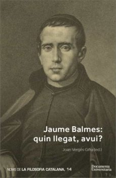 Mrnice.mx Jaume Balmes. Quin Llegat, Avui? Image