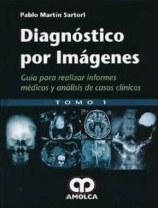 Descarga gratuita de audiolibros kindle DIAGNOSTICO POR IMAGENES: GUIA PARA REALIZAR INFORMES MEDICOS Y ANALISIS DE CASOS CLINICOS (2 VOLS.)