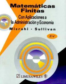 Curiouscongress.es Matematicas Finitas: Aplicaciones A La Administracion Y Economia (2ª Ed.) Image