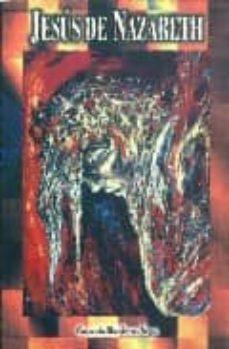 Permacultivo.es Jesus De Nazareth: Una Recuperacion De Su Historia Desde Los Evan Gelios Sinopticos Image