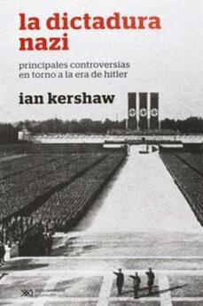 Followusmedia.es La Dictadura Nazi: Principales Controversias En Torno A La Era De Hitler (2ª Ed.) Image