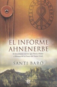 EL INFORME AHNENERBE - SANTI BARÓ |