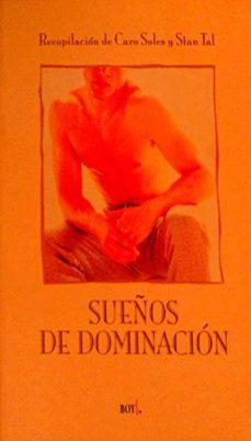 SUEÑOS DE DOMINACIÓN - CARO SOLES - STAN TAL (RECOPILADORES)   Triangledh.org